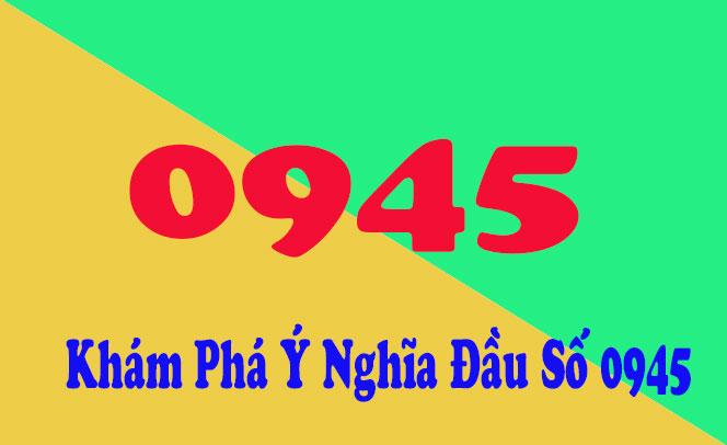 Ý nghĩa đầu số 0945